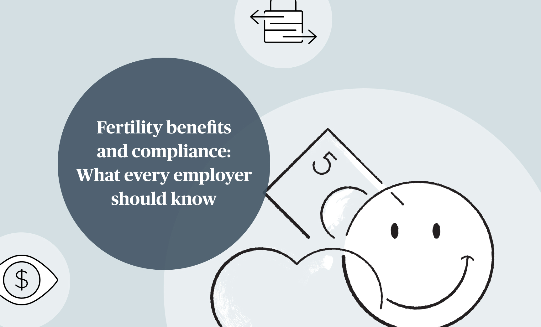 Fertility benefits and compliance: What every employer should know