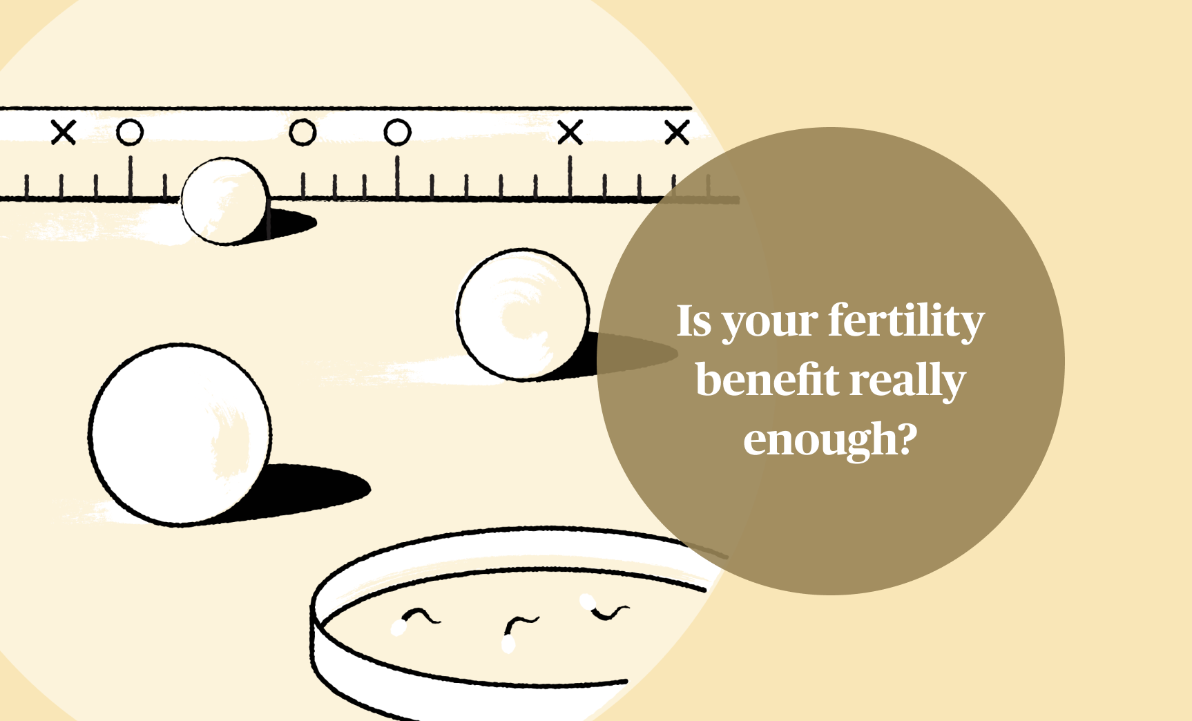 Is your fertility benefit really enough?