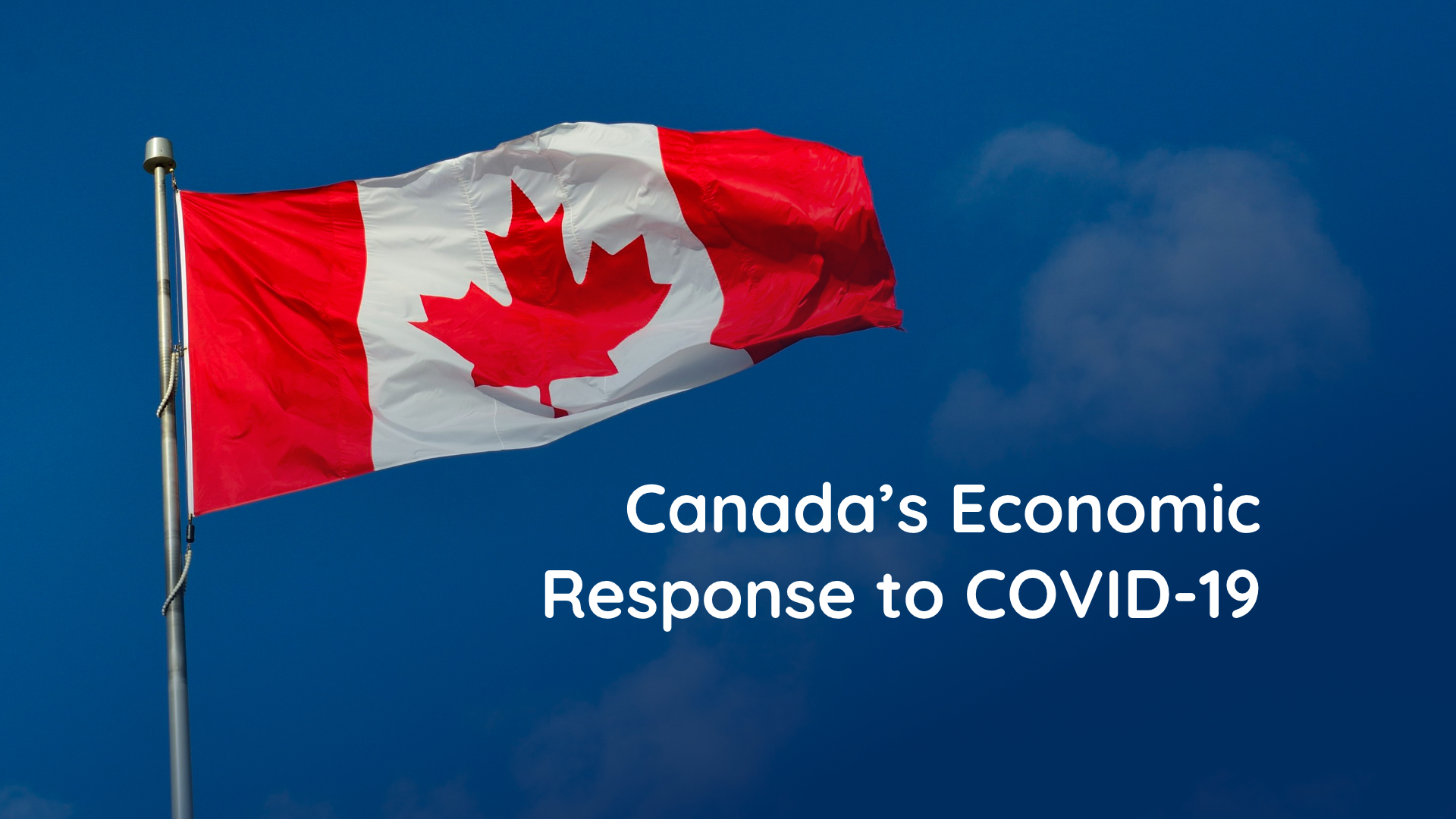Canada's Economic Response to COVID-19