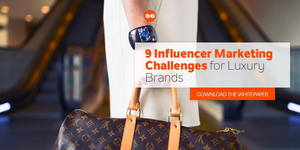 Influencer Marketing Challenges for Luxury Brands