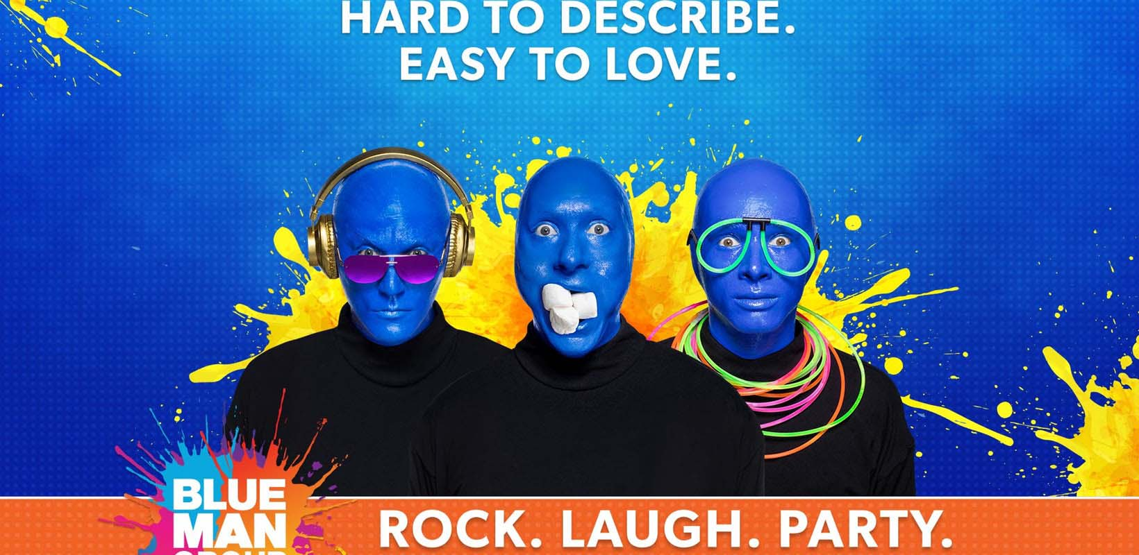 Tickets to Blue Man group off Broadway