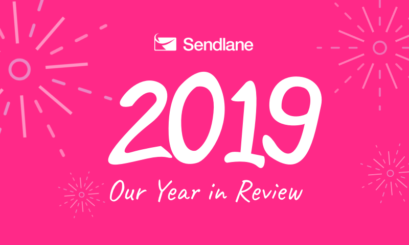 2019 - Our Year in Review