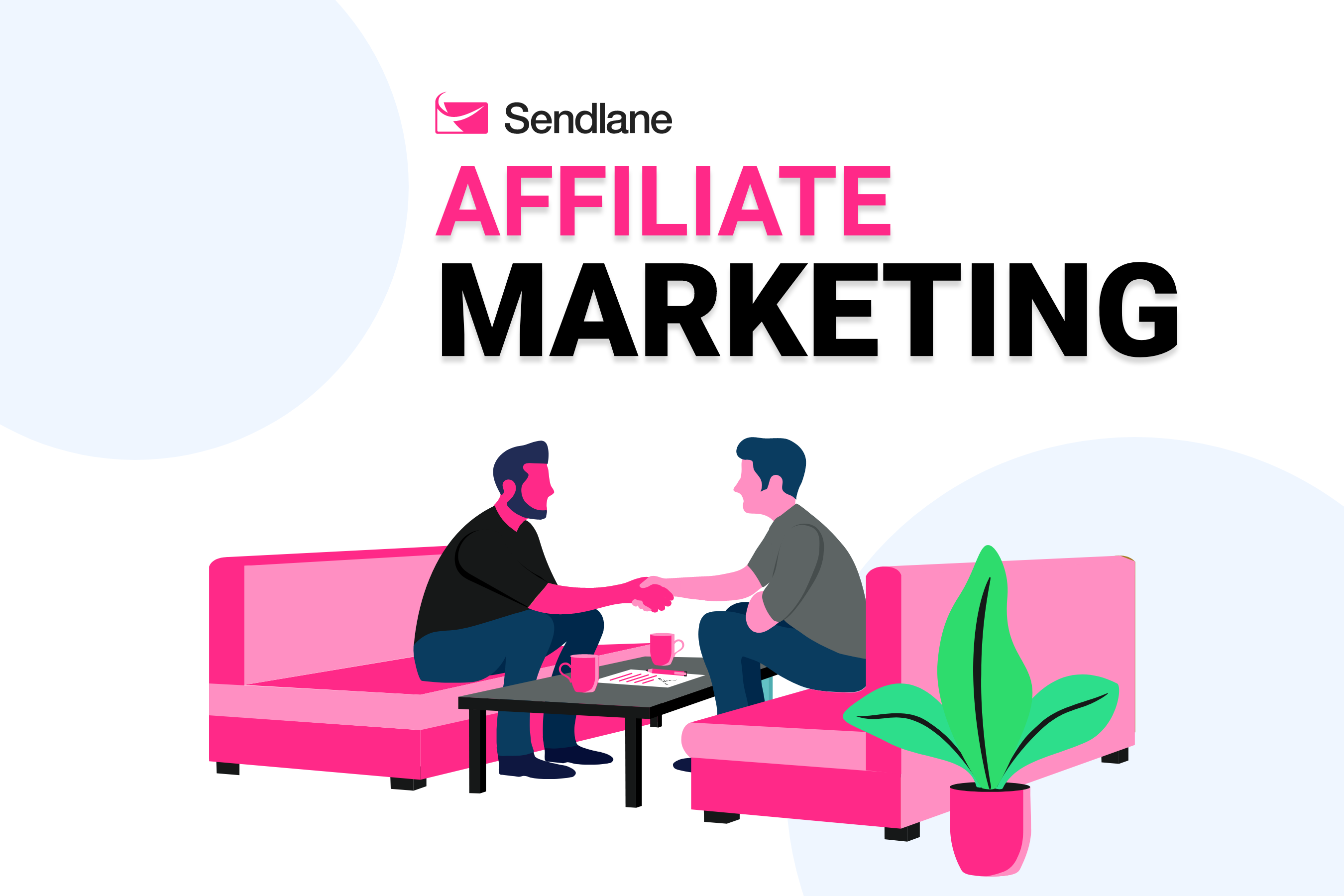 Is Sendlane Affiliate Marketing Friendly?