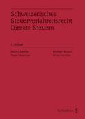 Schweizerisches Steuerverfahrensrecht Direkte Steuern