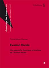 Evasion fiscale Une approche théorique et pratique de l'Evasion fiscale