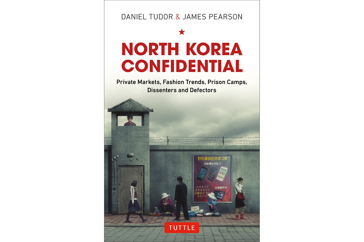 Book cover of North Korea Confidential by Daniel Tudor and James Pearson