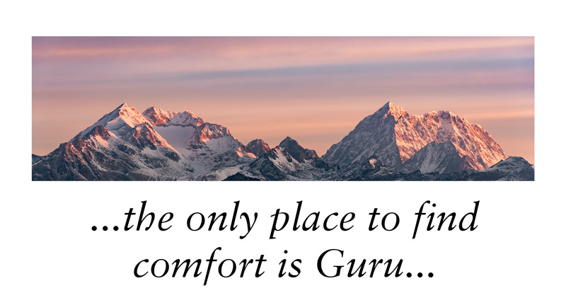 the only place to find comfort is Guru