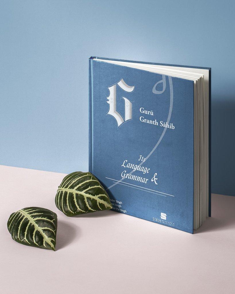Gurū Granth Sāhib - Its Language and Grammar