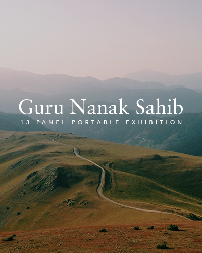 Guru Nanak Sahib 13-Panel Portable Exhibition (QUOTE ON REQUEST)