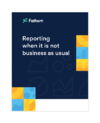 Reporting-when-its-not-business-as-usual@2x