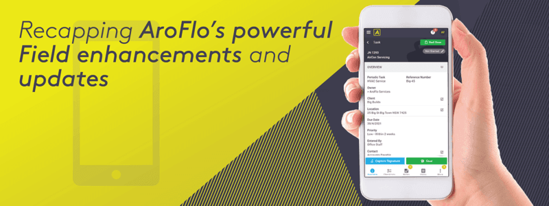 Recapping AroFlo's powerful Field enhancements and updates