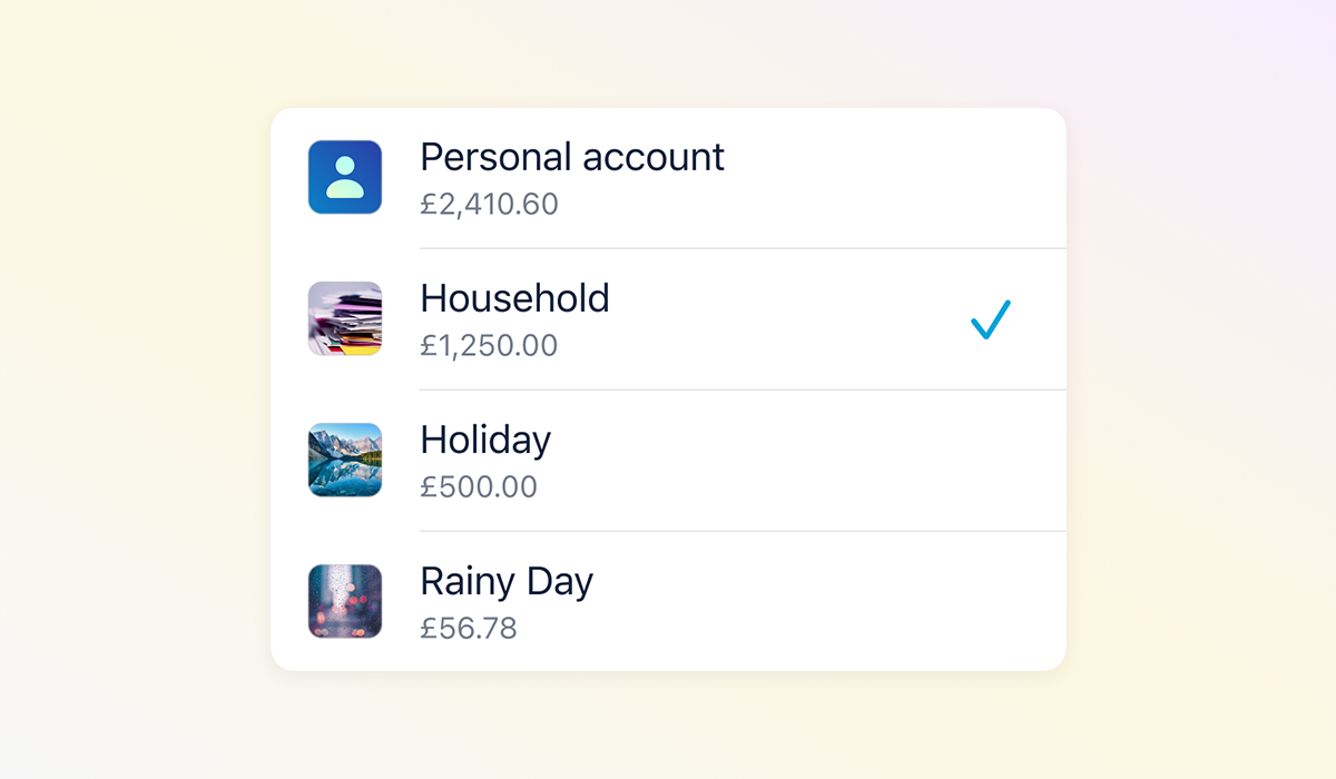"""A list showing """"Personal account"""", and then some Pots –""""Household"""", """"Holiday"""", """"Rainy Day""""."""
