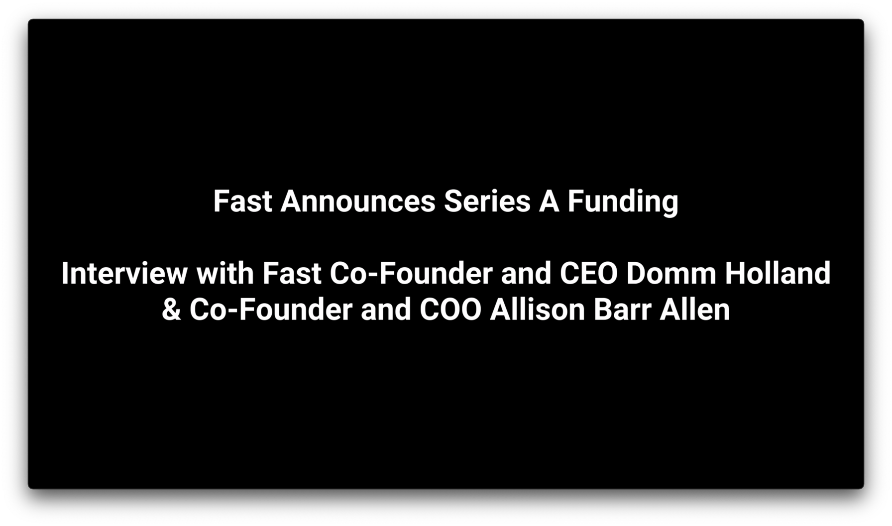 Fast Funding Announcement Series A - Together