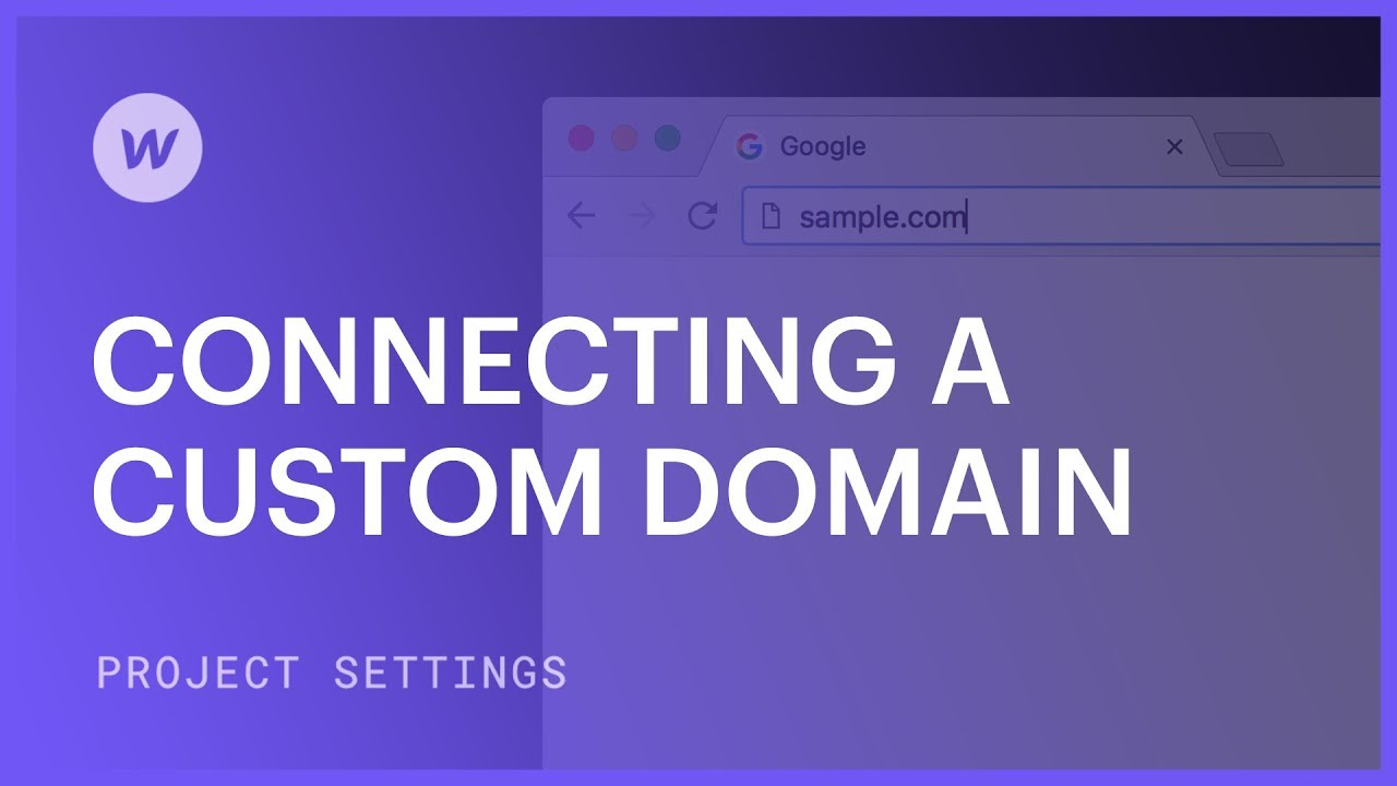 Connect a custom domain   Webflow University