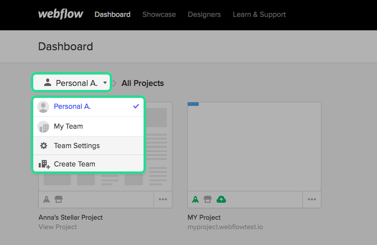Switch to your team dashboard to access your team projects.
