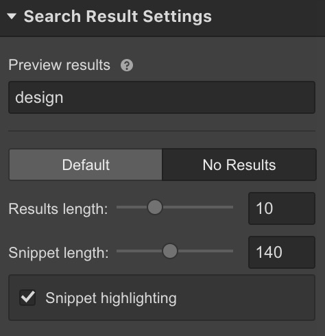 Set your number of results and snippet length in your search result settings.