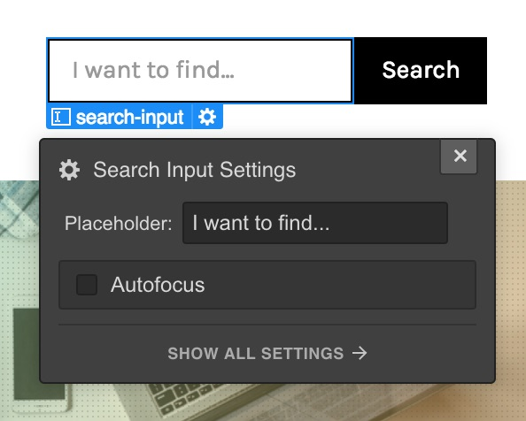 Edit your placeholder text to give visitors an idea of how to search.
