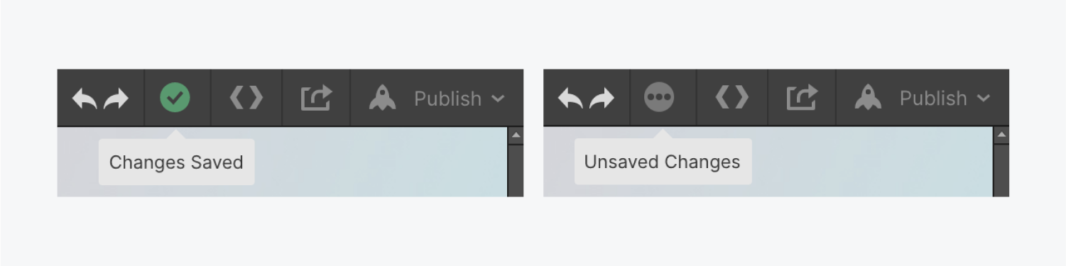 On the left, a changes saved status is displayed with the green check mark icon. On the right, the three ellipses indicate there are unsaved changes.