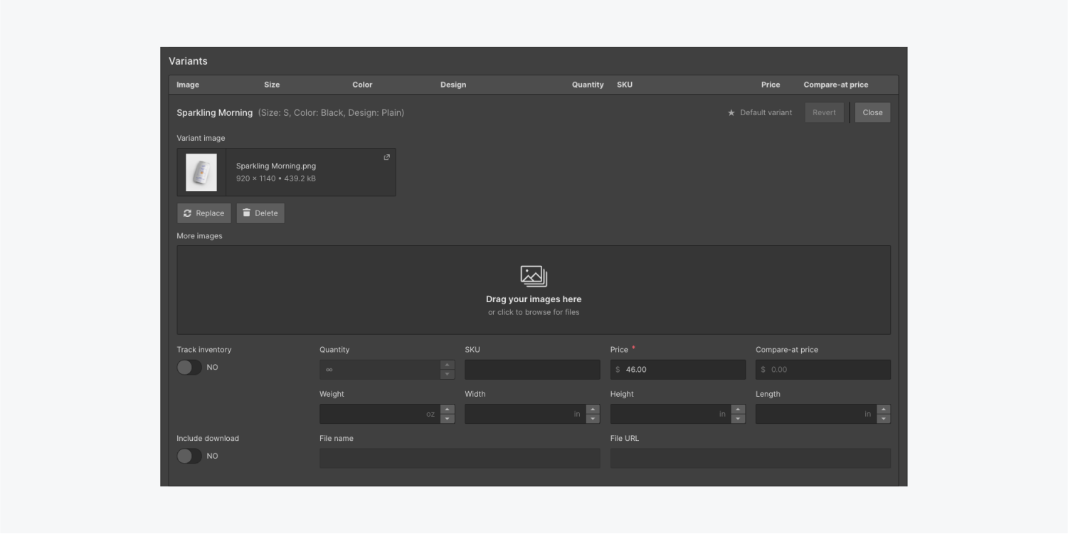 The Variants section includes an image thumbnail, more images upload area, track inventory and include download switch buttons. Also included are input fields for quantity, SKU, price, compare-at-price, weight, width, height, length, file name and file URL.