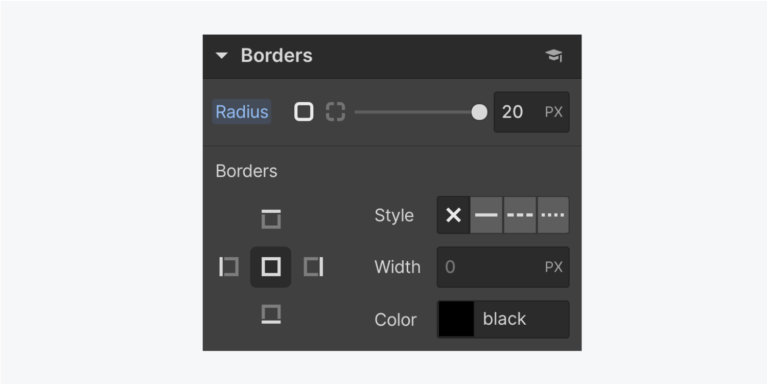 The Borders panel displays a slider and text input field for Radius, Borders buttons to select the sides, four buttons for Stye, text input field for Width and a Color picker button.