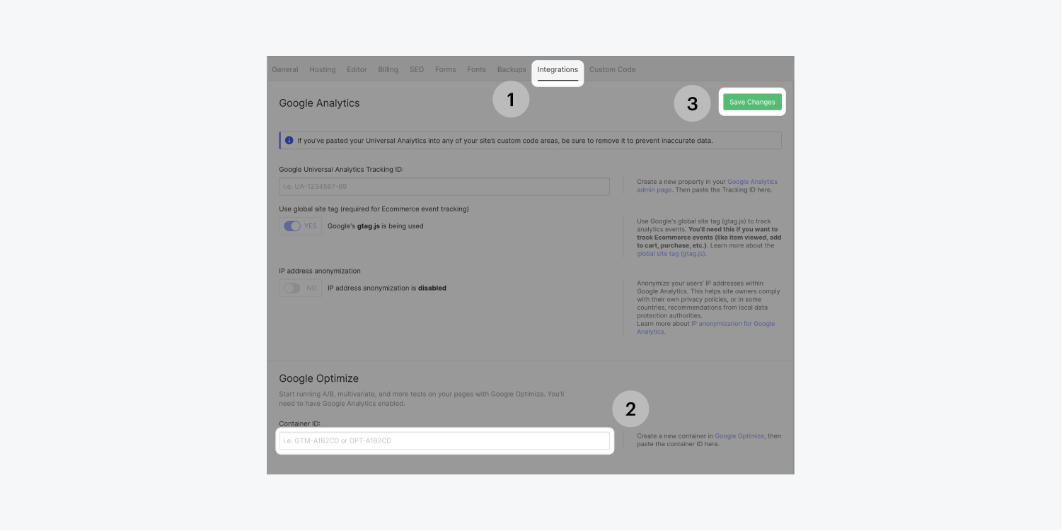 Three steps are highlighted on the Project settings page of a project. Step one, go to the Integrations tab. Step two, enter the Container ID in the Google Optimize section of the page. Step three, click on the green save changes button.