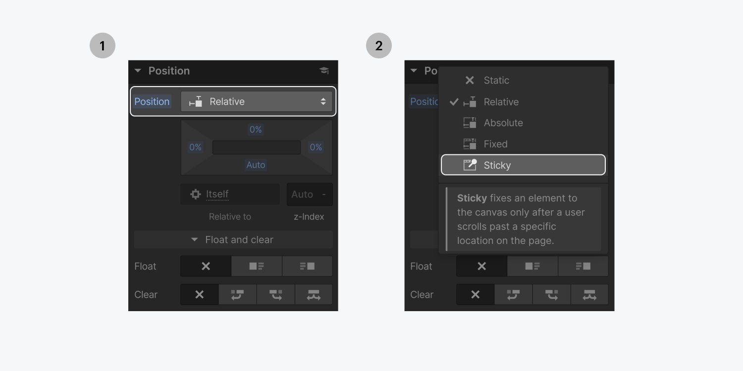 Step one on the left, select the Position dropdown menu in the style panel position section. Step two on the right, select Sticky from the dropdown menu.