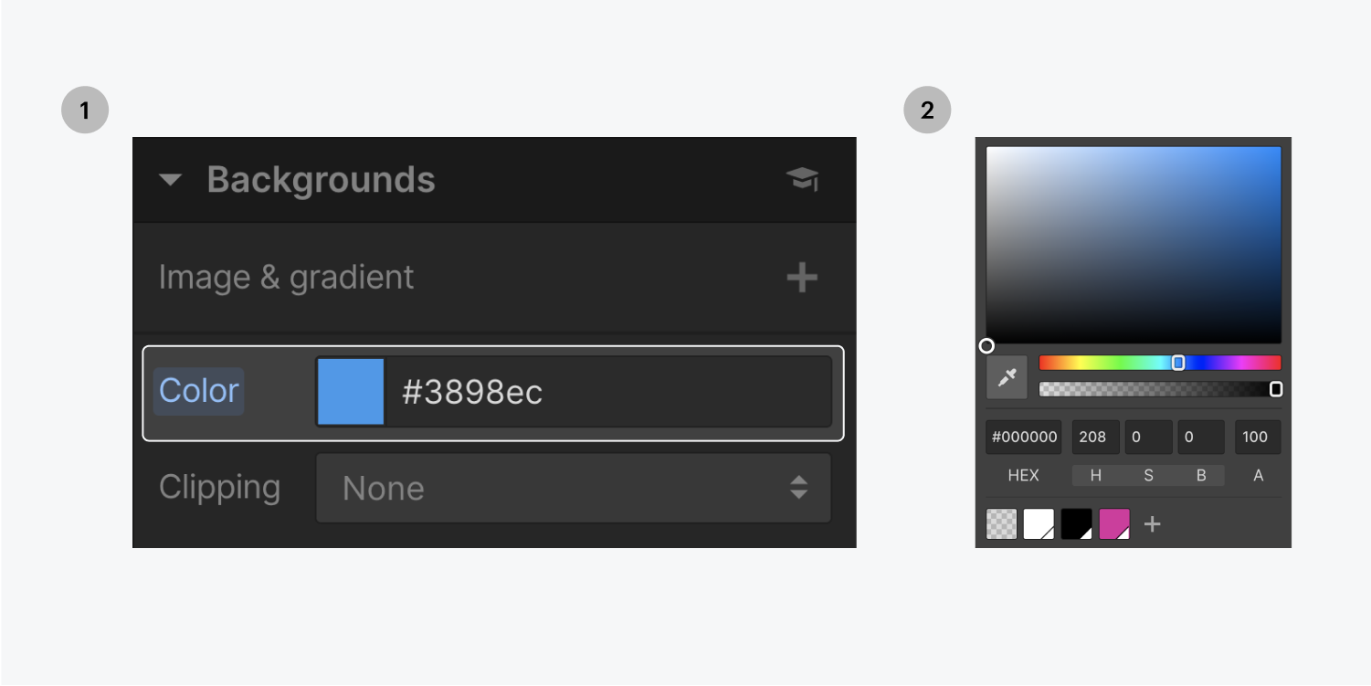 Step one on the left, select the background color thumbnail. Step two on the right, select your preferred color in the color picker panel.