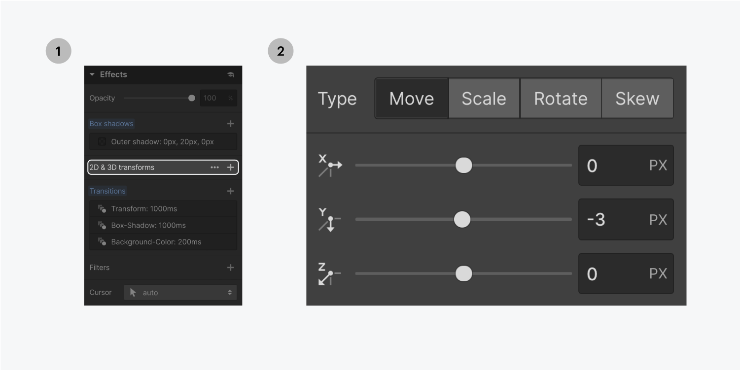 Step one on the left, click the plus sign for 2D & 3D transforms. Step two on the right, customize the effects Move setting to -3 px using the slider button or input the characters in the text input field.