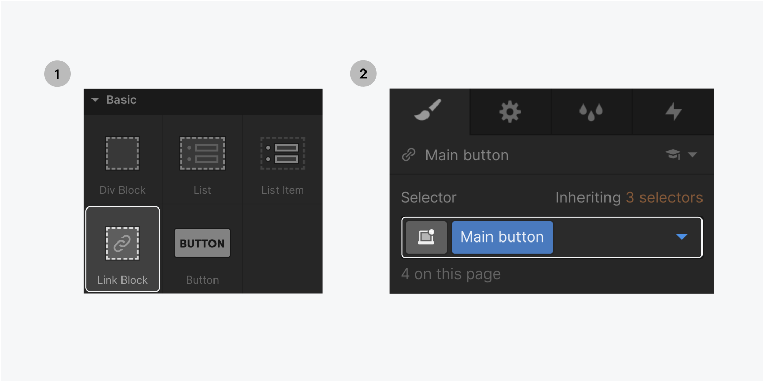 Step one on the left, click and drag the link block icon onto your canvas. Step two on the right, name the elements' class in the selector.