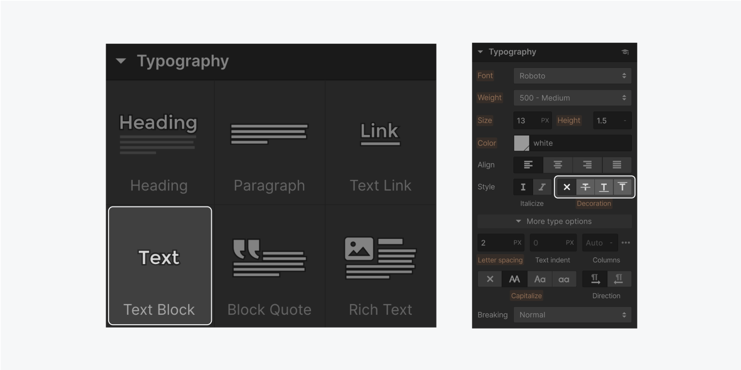 On the left, the typography section from the Add panel displays six elements. The elements are heading, paragraph, text link, text block, block quote and rich text. On the right, the typography style settings displays the decoration area (highlighted).
