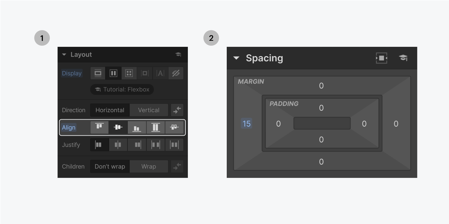 Step one on the left, the layout section of the style panel displays the five align styles highlighted. The center align is selected. Step two on the right, displays a margin of 15 in the spacing section of the style panel.