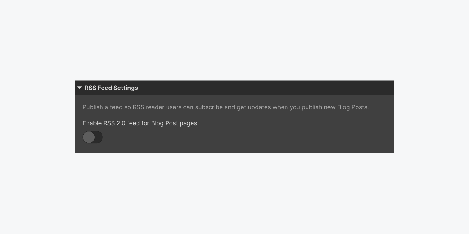 The RSS Feed Settings panel displays a description and a radio button to Enable RSS 2.0 feed for a collection item called Blog Post pages.