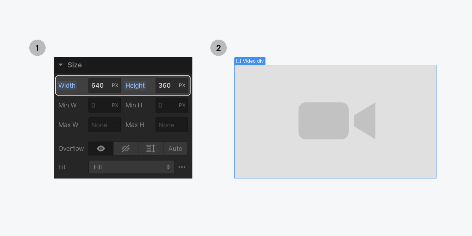 Step one on the left, enter a value of 640 px for the width and 360 px for the height. Step two on the right, drag the video into the div block to replace the placeholder.