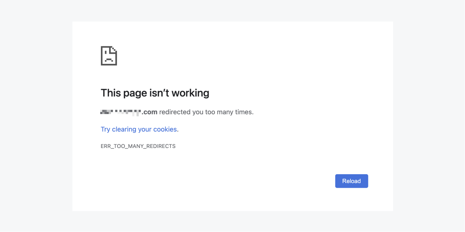 Chrome's browser display of the ERR_TOO_MANY_REDIRECTS message.