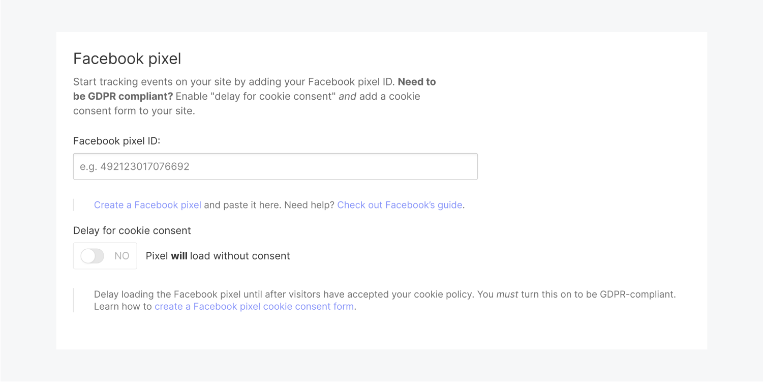 Facebook pixel section under integrations includes the input area for a Facebook pixel ID. The button to turn on Delay for cookie consent explains Pixel will load without consent.