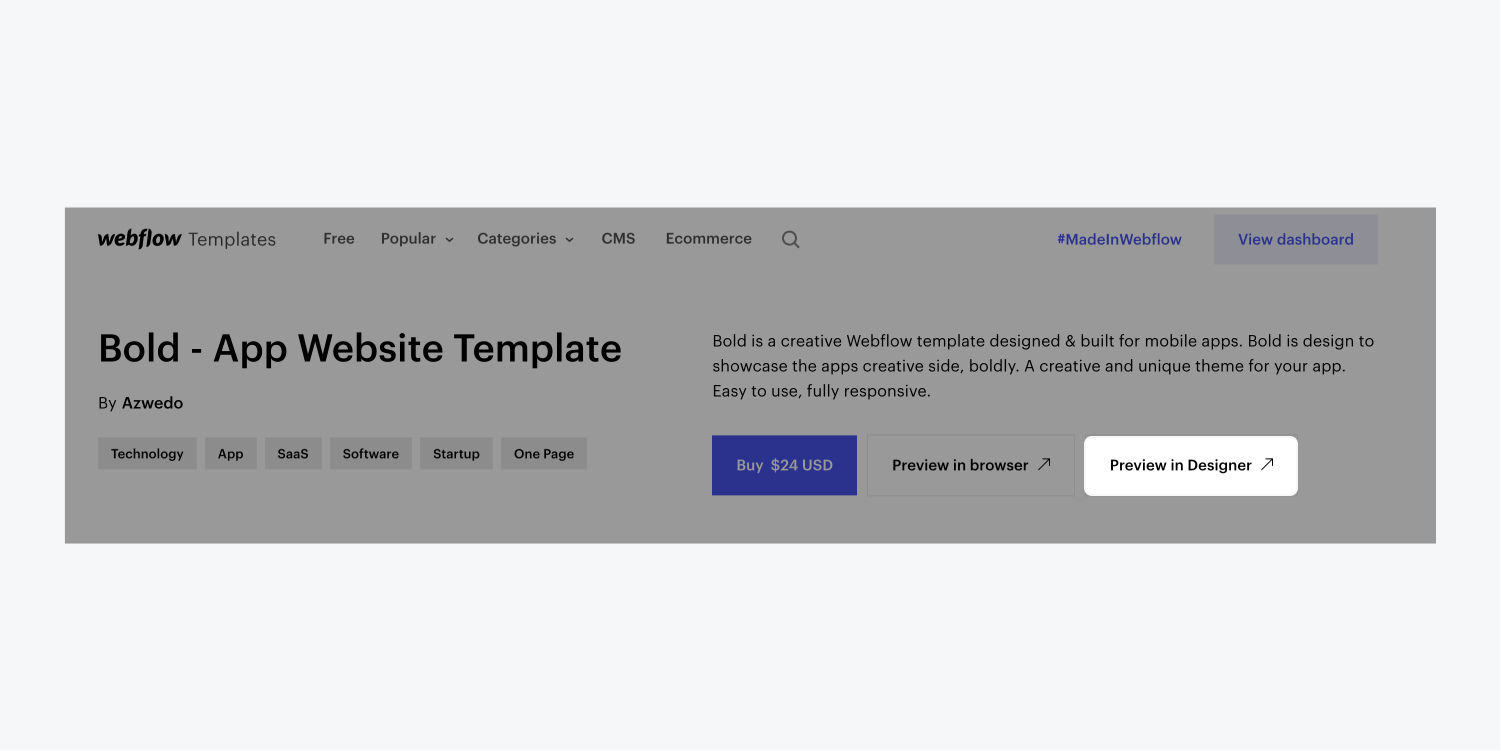 """In Webflow's Template marketplace, click the """"Preview in Designer"""" button to preview the template in the Designer before committing to a purchase."""