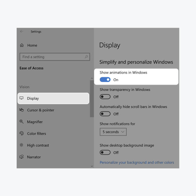 """To keep smooth scrolling on Windows, go to Settings > Ease of Access > Display > Simplify and personalize Windows and toggle """"Show animations in Windows"""" to ON."""