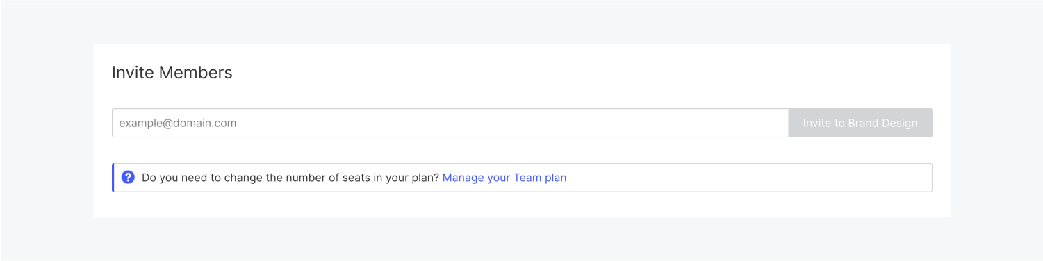 A text field to input a team members email address. The invite button is grayed out. The manage your team plan link is below the text field.