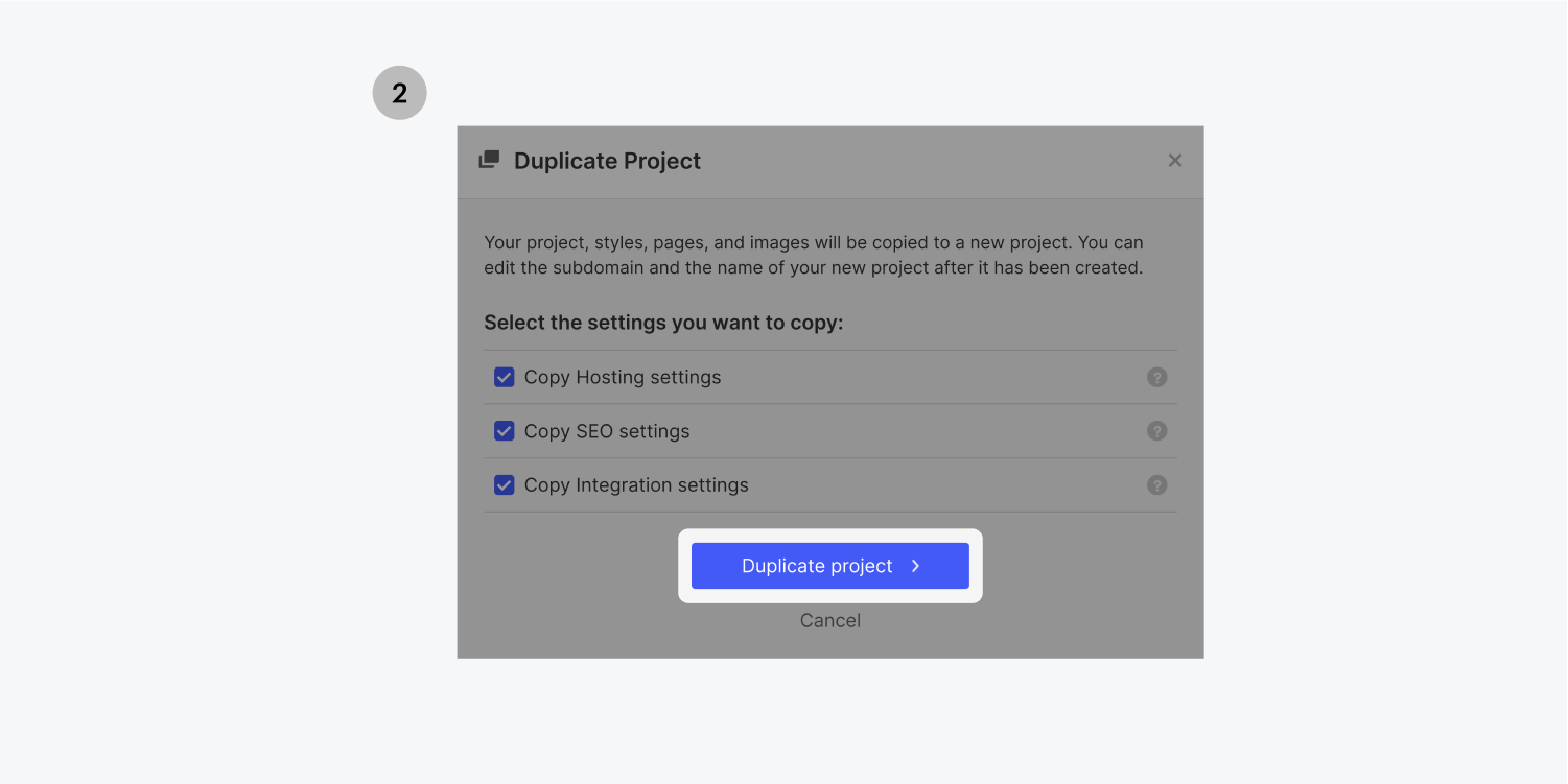 A duplicate project dialog box with three settings check marked. A blue duplicate project button is highlighted.