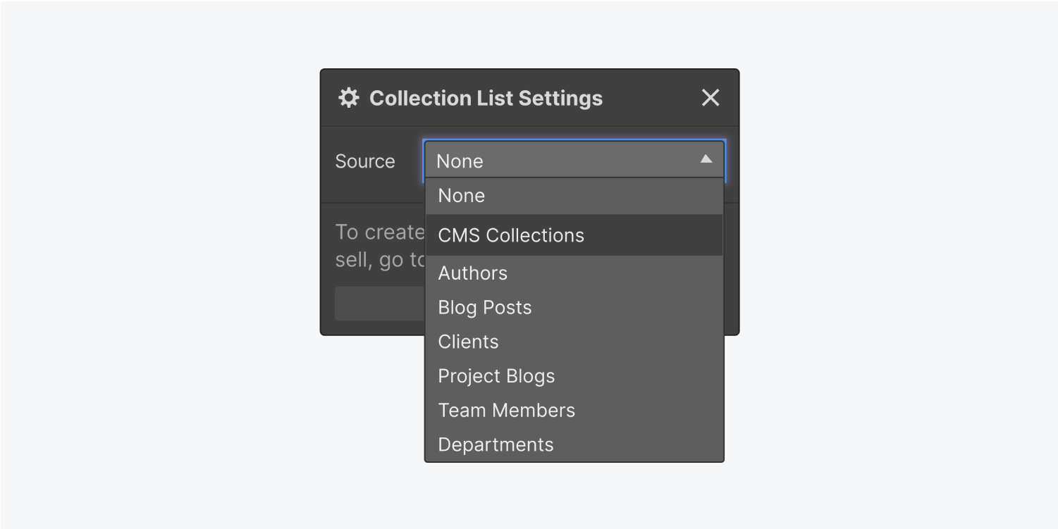 A source dropdown menu for the Collection item selected. There are 6 CMS collections and none as sources.
