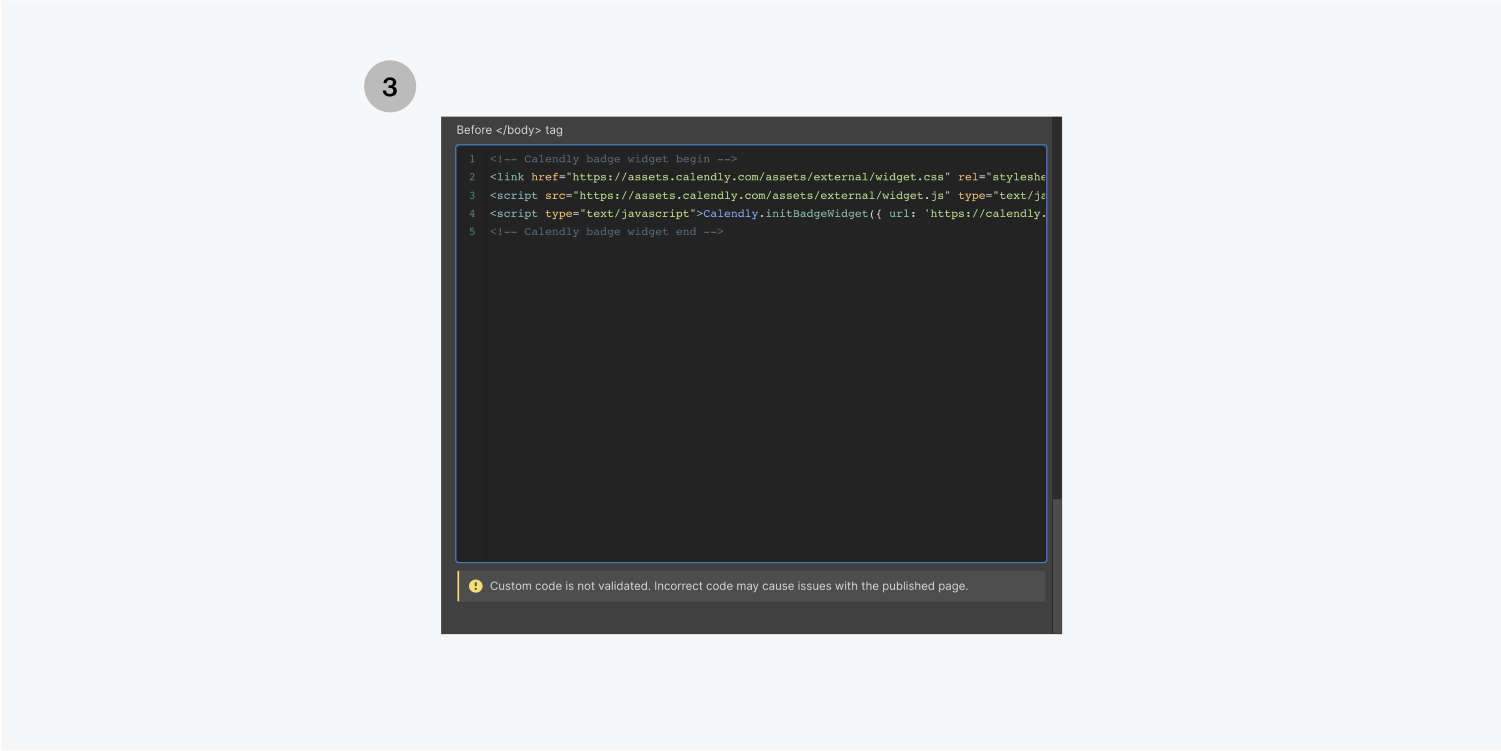 Step three, paste the code in the before tag input field under the custom code section in the page settings.