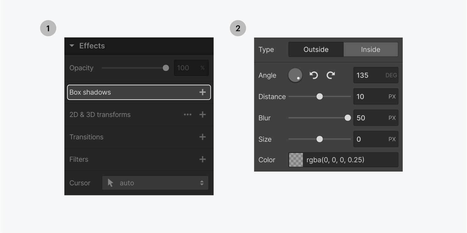 Step one on the left, select the Box shadows effect under the effects section in the styling panel. Step two on the right, the box shadow settings panel displays type, angle, distance, blur, size and color settings.