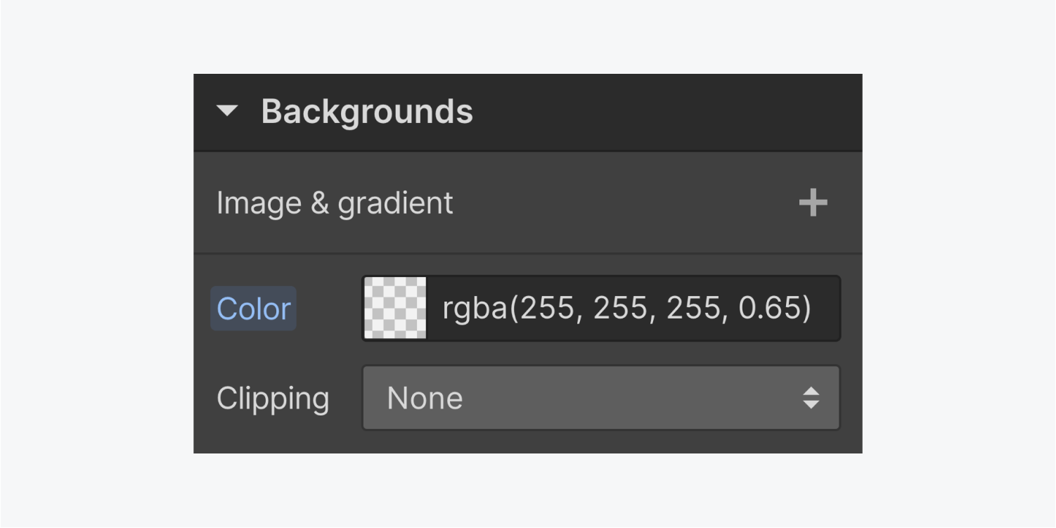 The backgrounds section of the styling panel displays a plus sign for Image & gradient, a color picker and a drop down menu for clipping.
