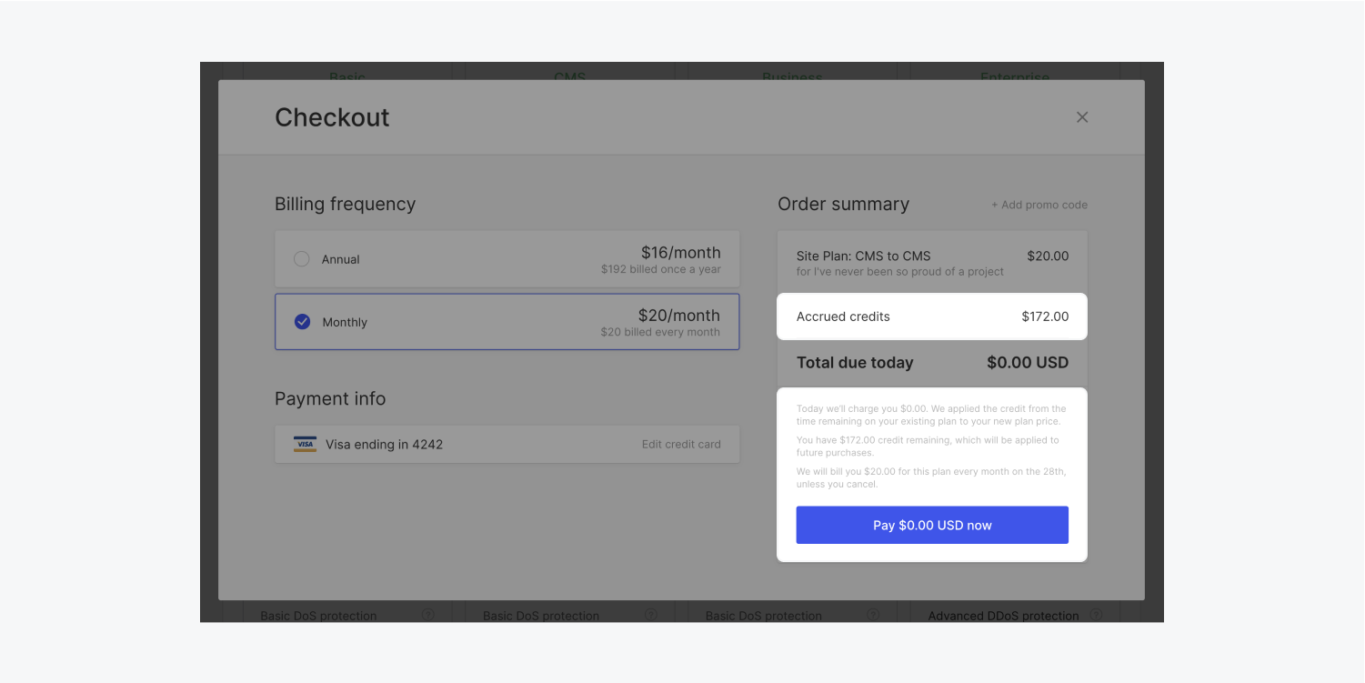 If you have downgraded, upgraded or switched your billing frequency, Webflow prorates your plan changes and displays the prorated charge and credits in the checkout modal.