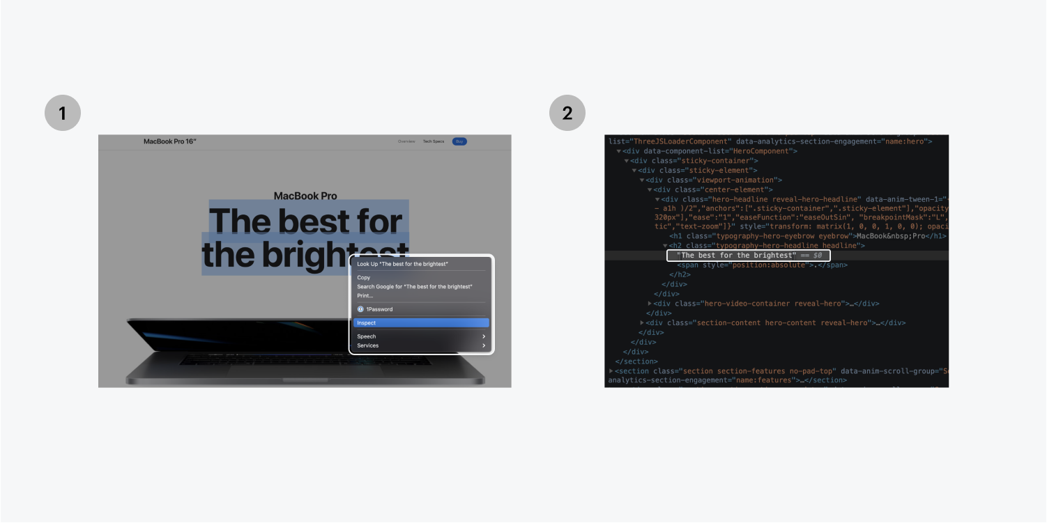 Step one on the left, highlight the text element and right click on it to pull up the drop down menu where you can select the Inspect button. Step two on the right, Edit the text element copy in the code.