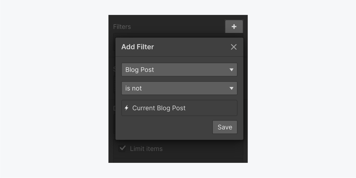 """The Add Filter panel includes a Blog Post is Not setting. The third field is showing """"current blog post."""" There are also an x close button and a save button."""