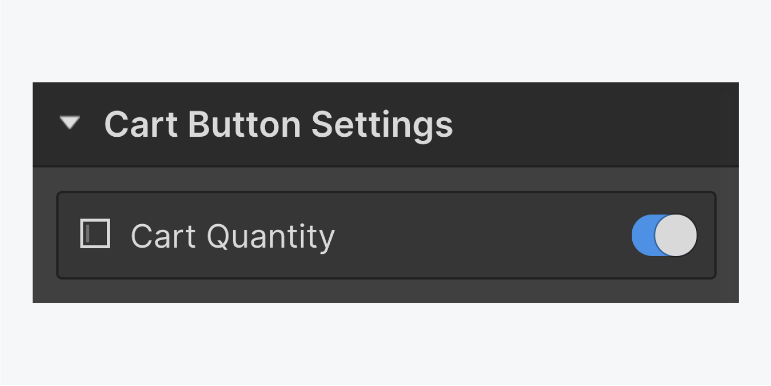 The cart button settings includes the text Cart Quantity and a switch button on the right side.