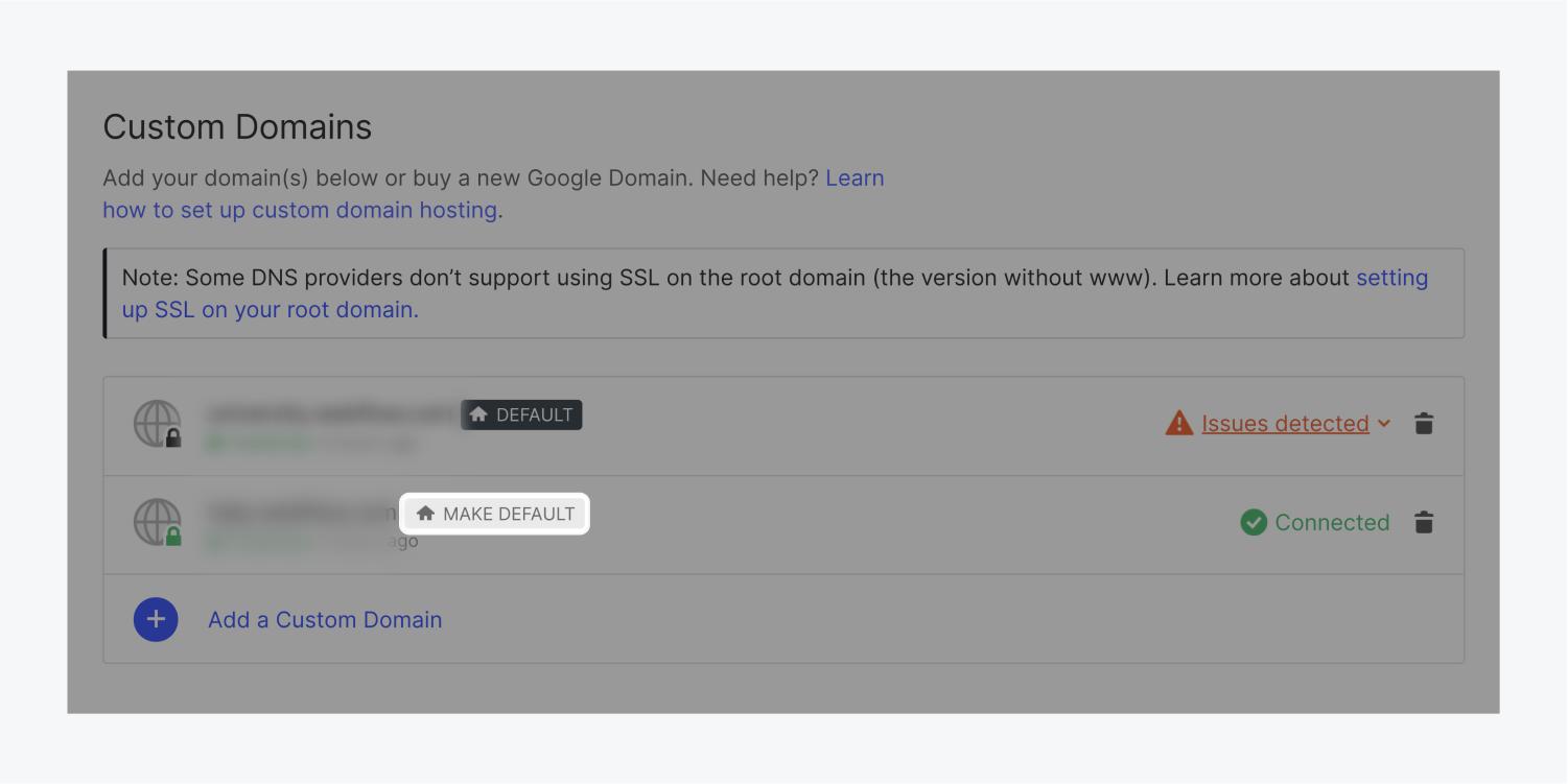 """The custom domains section includes two domains. The first domain is currently the default domain. The second domain can be made the default by clicking the """"Make Default"""" (highlighted) button."""