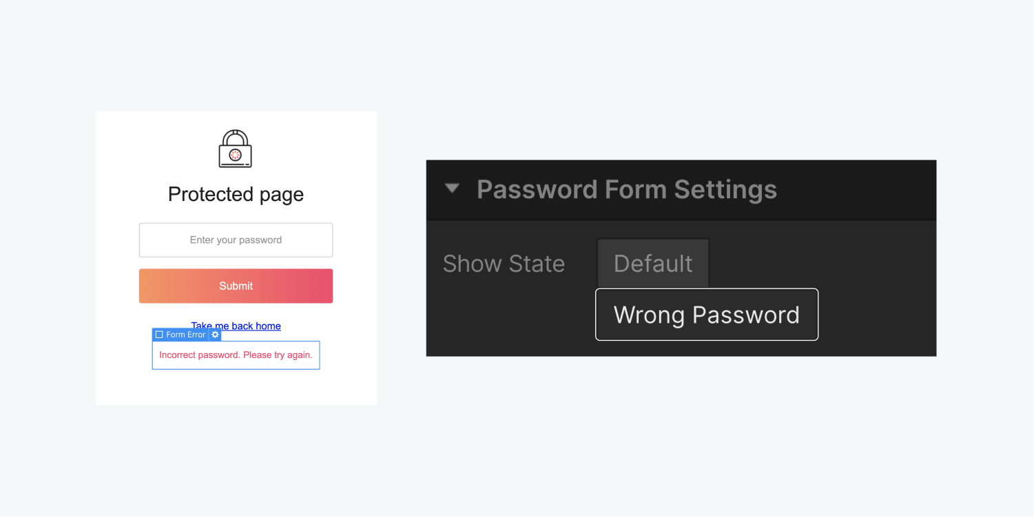 On the left, a form error element is selected. On the right, the password form settings section includes two show states, default and wrong password.