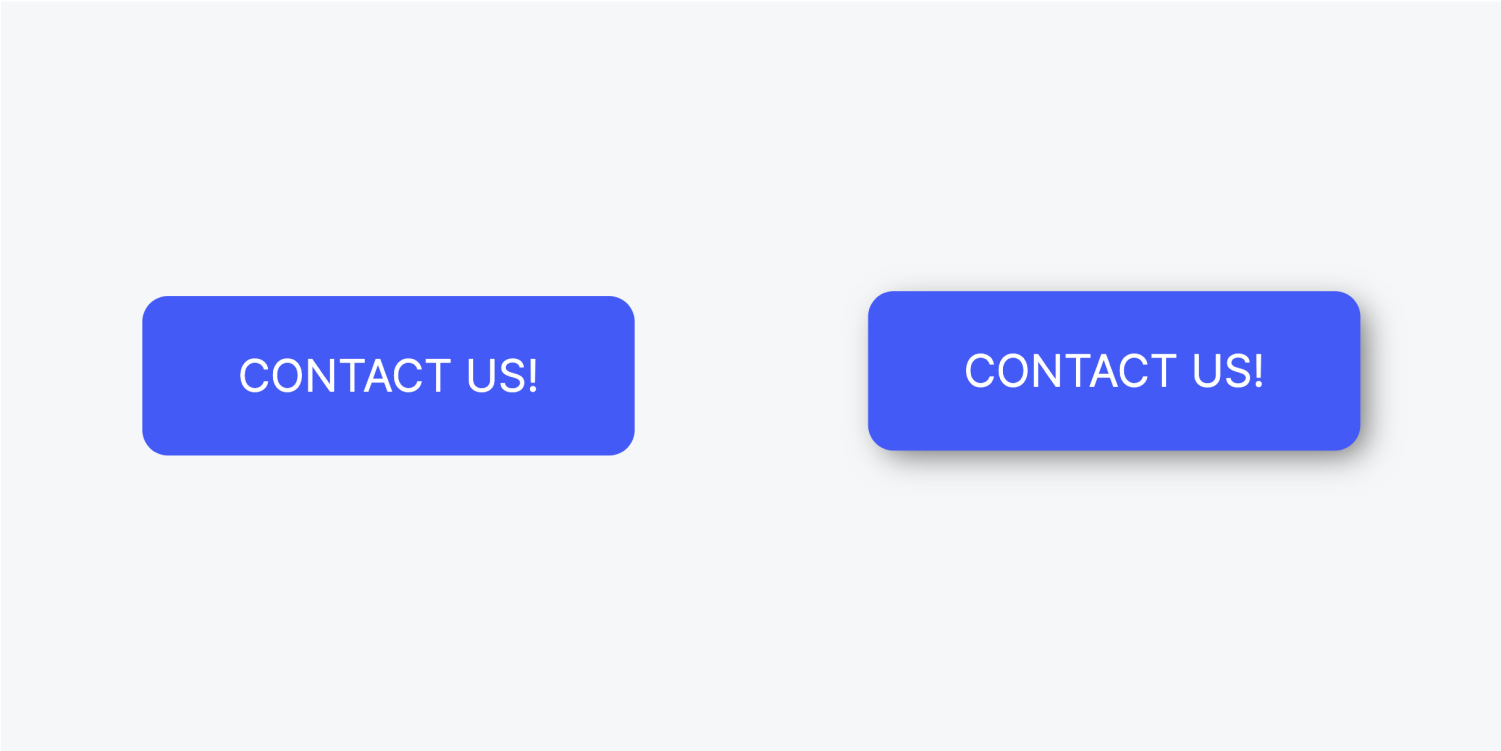 """A blue button with text """"Contact us!"""" is displayed twice. On the left, the button is in its normal state. On the right, the button is in its hover state with a box shadow behind it.h"""